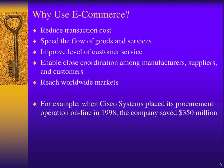 Why Use E-Commerce?