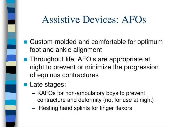 Assistive Devices: AFOs