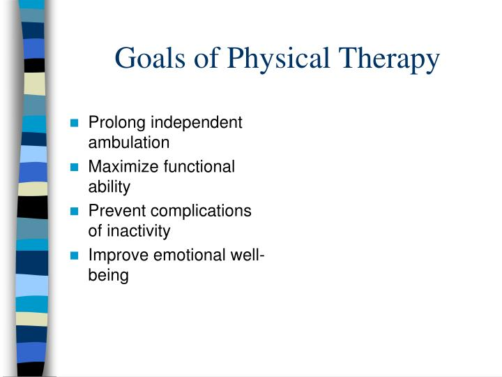 Goals of Physical Therapy
