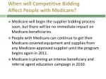 when will competitive bidding affect people with medicare