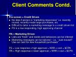 client comments contd
