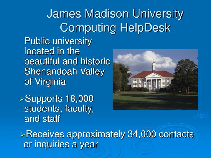James Madison University Computing HelpDesk