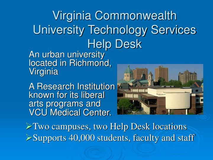 Virginia commonwealth university technology services help desk