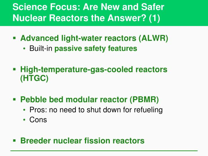 Science Focus: Are New and Safer Nuclear Reactors the Answer? (1)