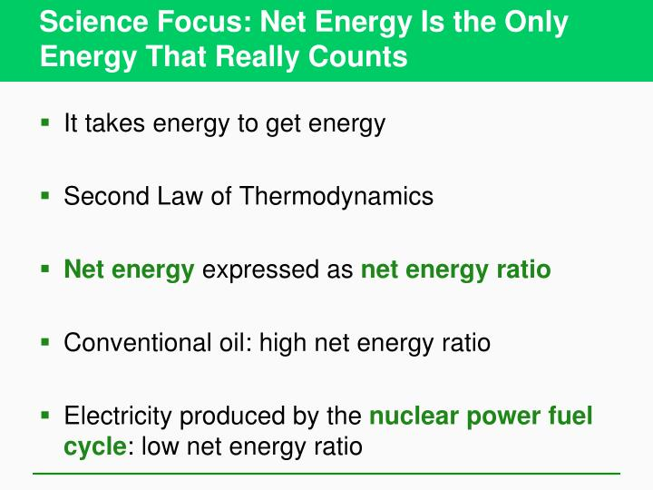 Science Focus: Net Energy Is the Only Energy That Really Counts