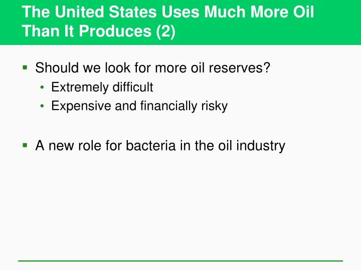 The United States Uses Much More Oil Than It Produces (2)