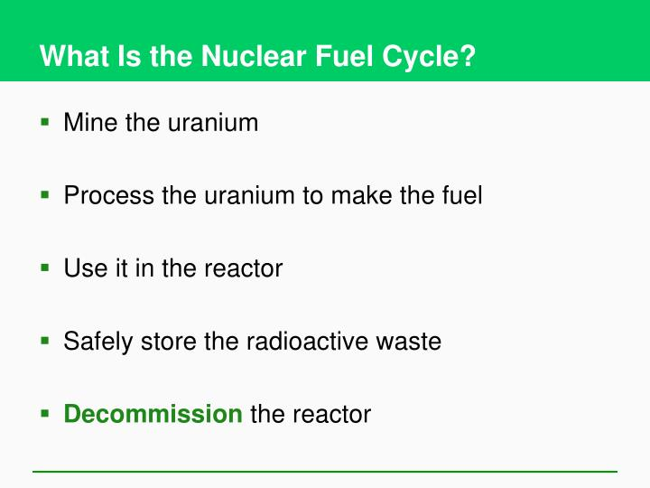 What Is the Nuclear Fuel Cycle?