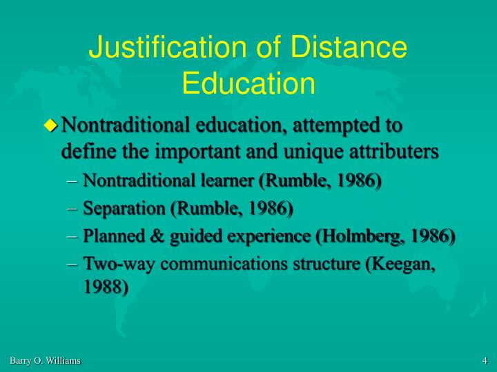 Justification of Distance Education