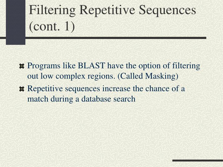 Filtering Repetitive Sequences (cont. 1)