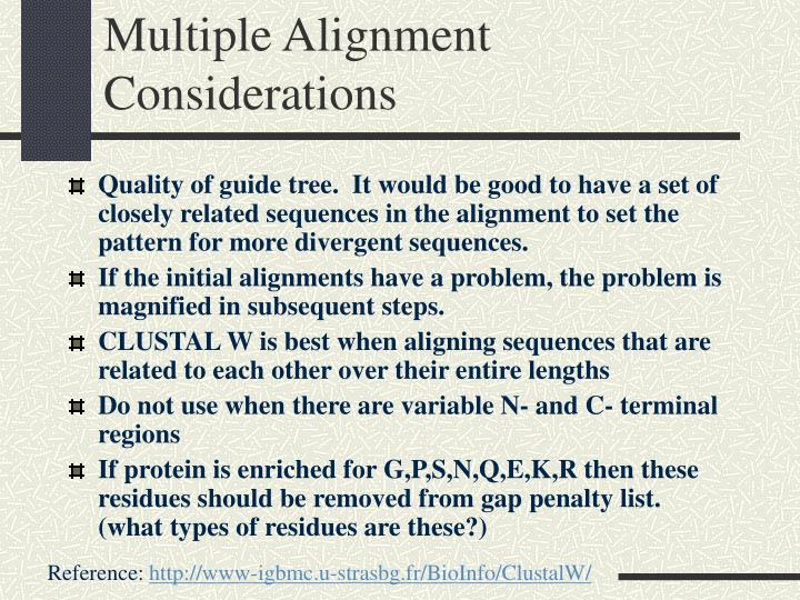 Multiple Alignment Considerations
