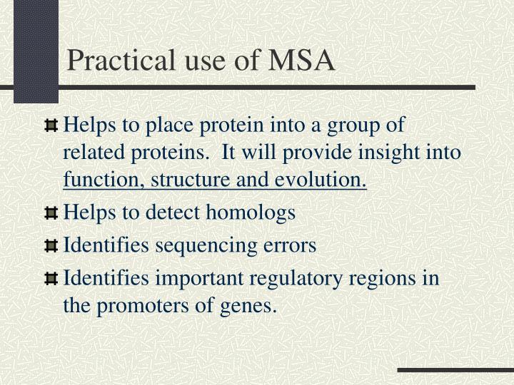Practical use of MSA