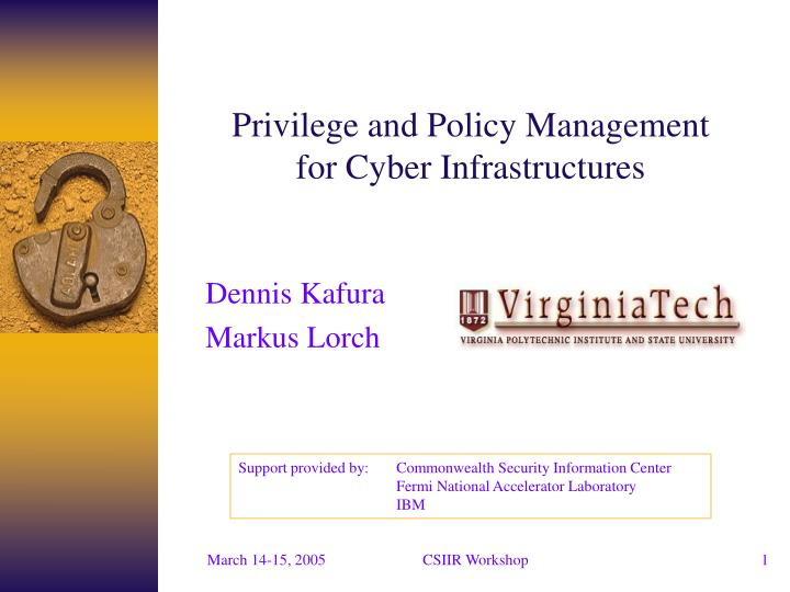 privilege and policy management for cyber infrastructures n.