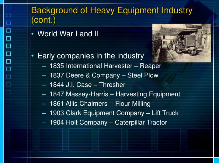 Background of Heavy Equipment Industry (cont.)