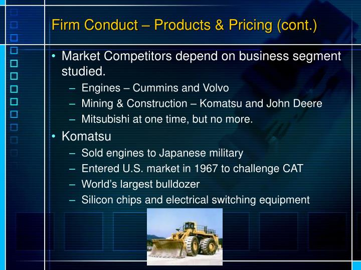 Firm Conduct – Products & Pricing (cont.)