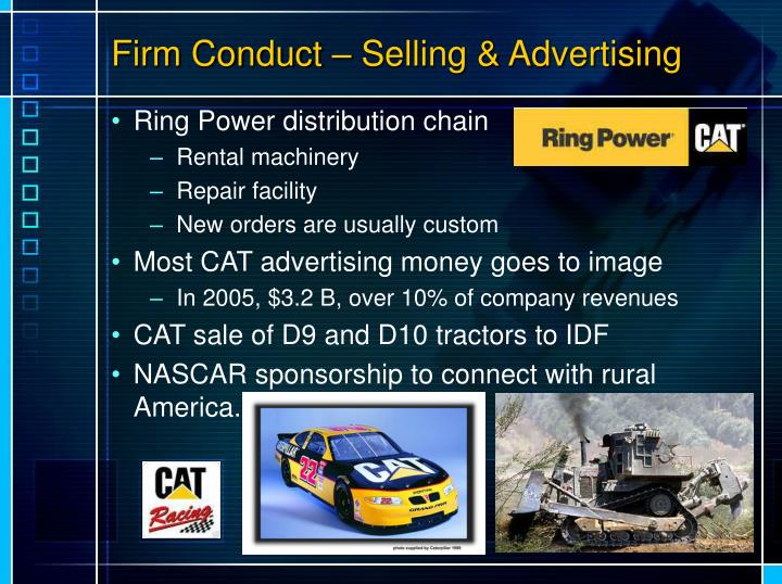 Firm Conduct – Selling & Advertising