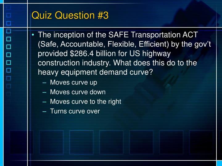 Quiz Question #3