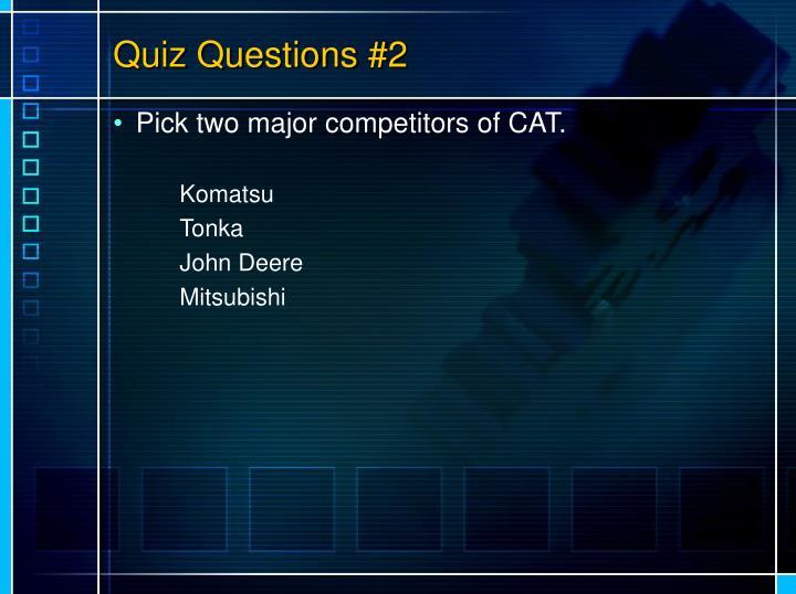Quiz Questions #2