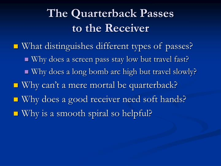 The Quarterback Passes