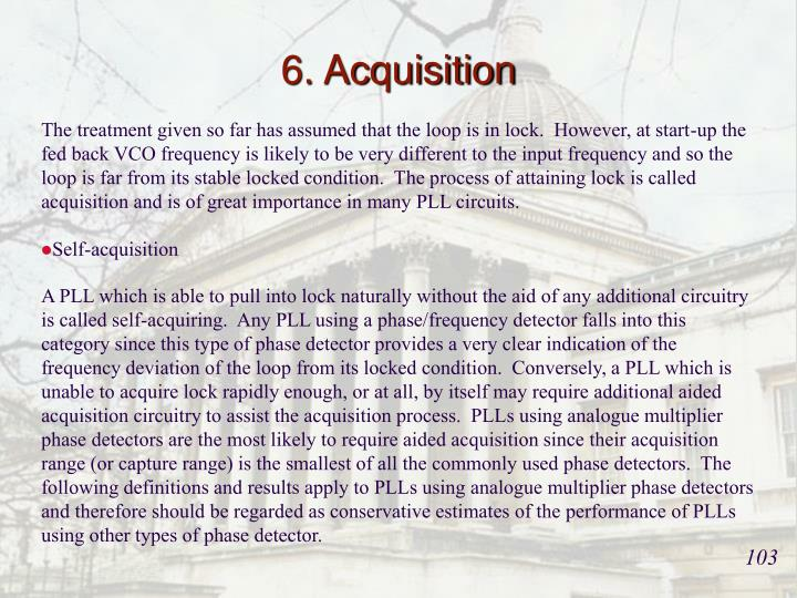 6. Acquisition