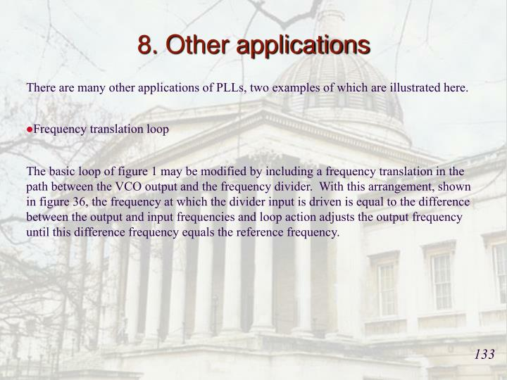 8. Other applications