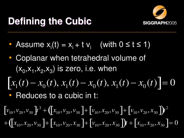 Defining the Cubic