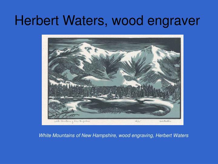 Herbert Waters, wood engraver