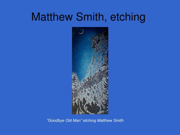 Matthew Smith, etching