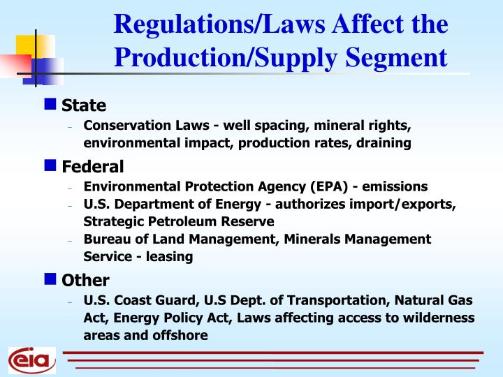 Regulations/Laws Affect the Production/Supply Segment