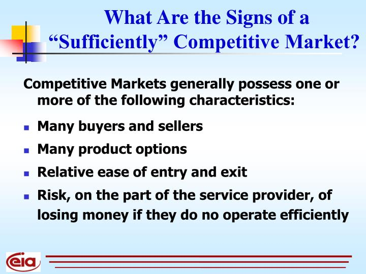 """What Are the Signs of a """"Sufficiently"""" Competitive Market?"""