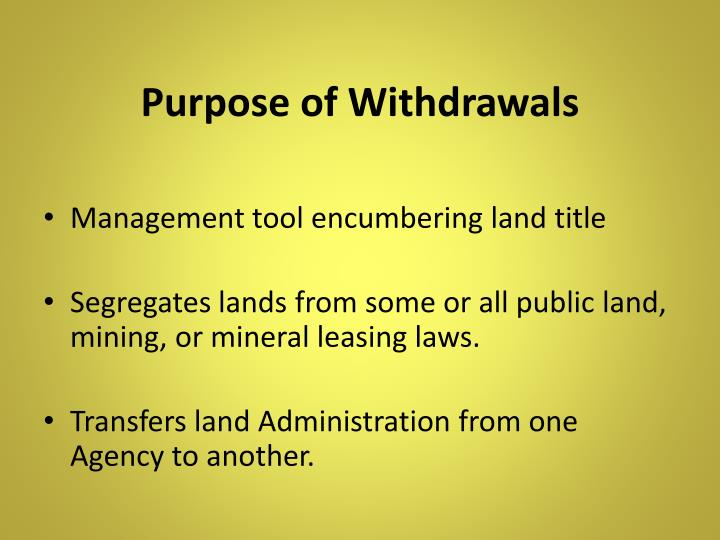 Purpose of Withdrawals