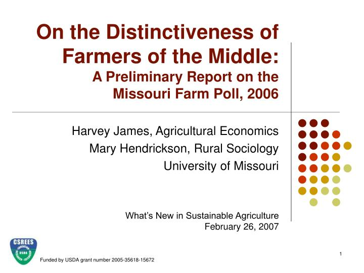 On the distinctiveness of farmers of the middle a preliminary report on the missouri farm poll 2006