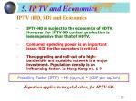 5 ip tv and economics