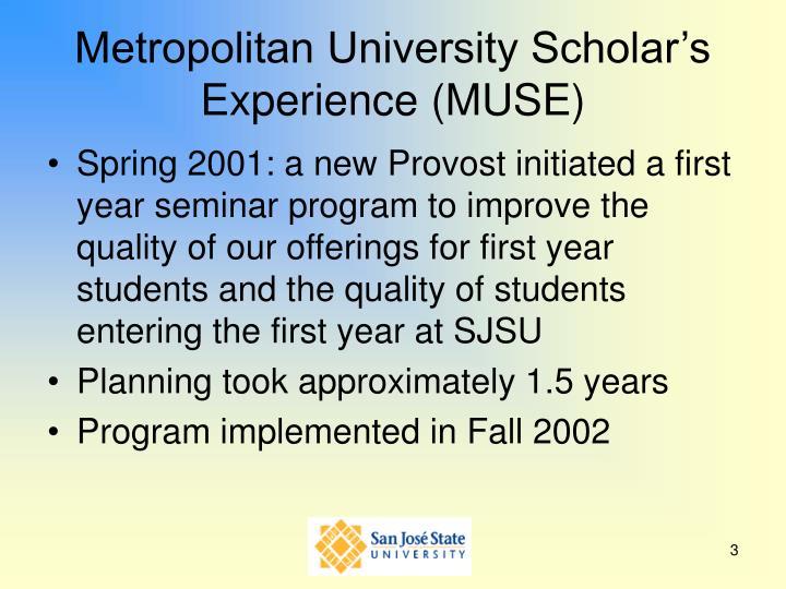 Metropolitan university scholar s experience muse