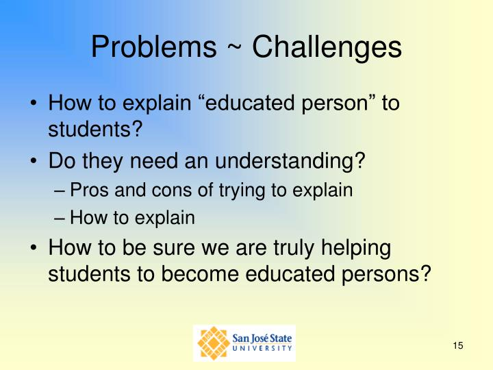 Problems ~ Challenges