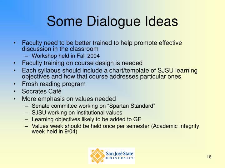 Some Dialogue Ideas