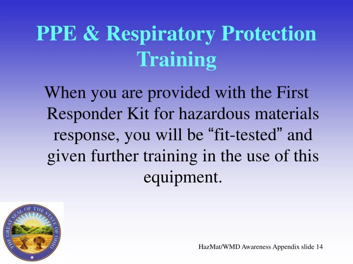 PPE & Respiratory Protection