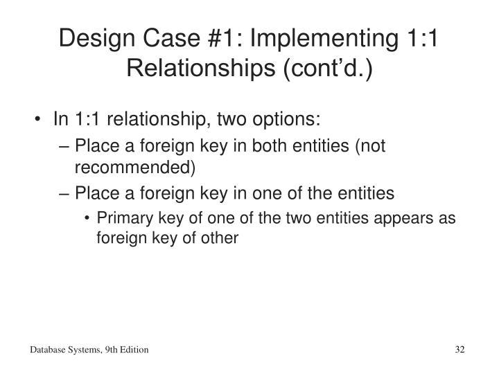 Design Case #1: Implementing 1:1 Relationships (cont'd.)