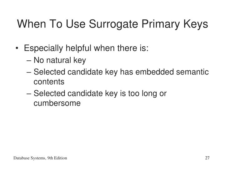 When To Use Surrogate Primary Keys