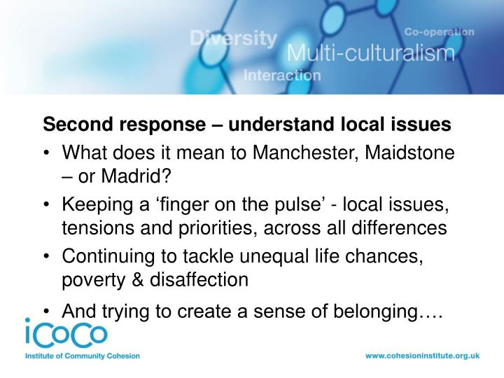 Second response – understand local issues