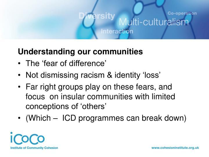 Understanding our communities