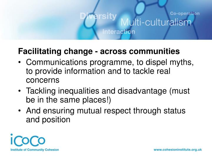 Facilitating change - across communities