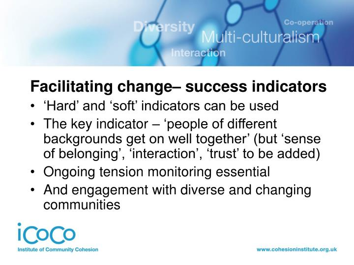Facilitating change– success indicators