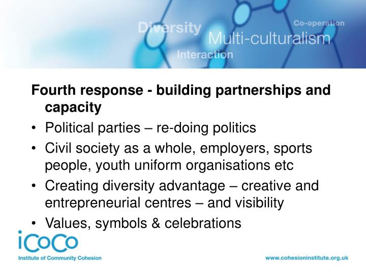 Fourth response - building partnerships and capacity