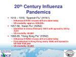 20 th century influenza pandemics