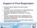 support of first responders