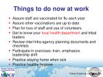 things to do now at work