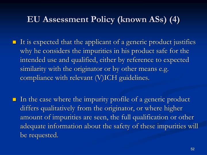 EU Assessment Policy (known ASs) (4)