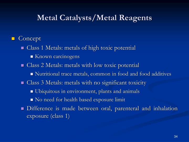 Metal Catalysts/Metal Reagents
