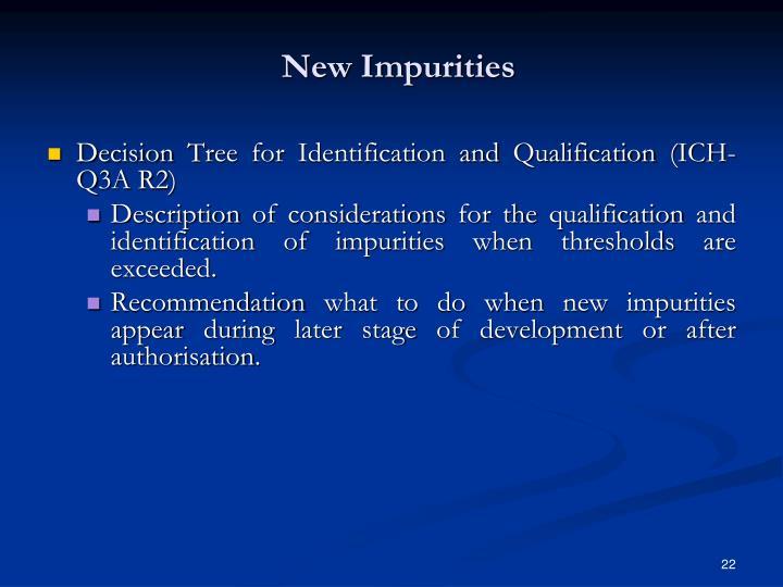 New Impurities