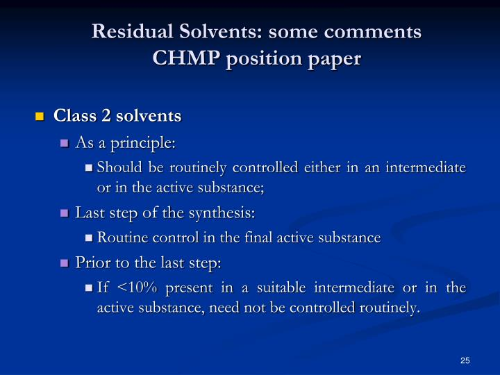 Residual Solvents: some comments